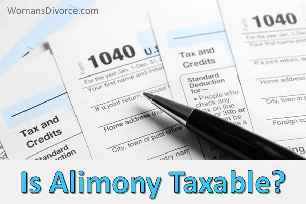 Is alimony taxable after the tax reform?