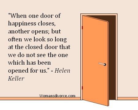 Helen Keller quote - when one door of happiness closes...