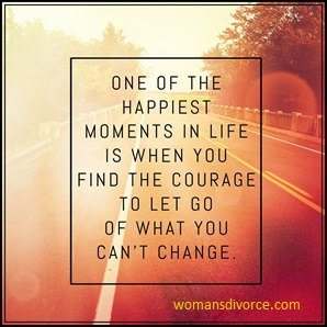 Quote on finding the courage to let go of what you can't change
