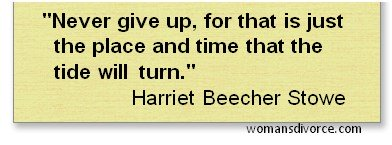 Quote by Harriet Beecher Stowe about never giving up
