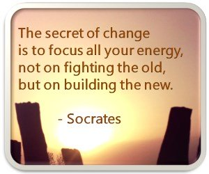 Quote about the secret of change